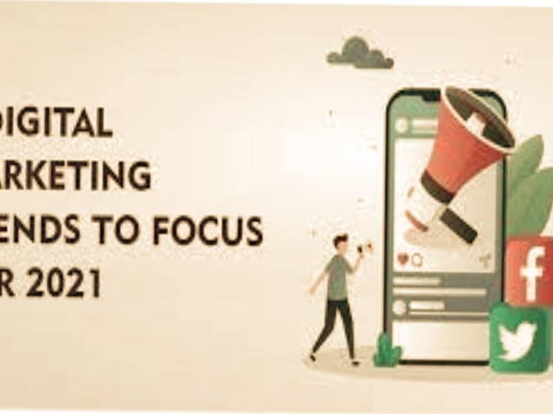 7 Focus Digital Marketing Trends for 2021